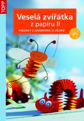 Veselá zvířátka z papíru II. - TOPP