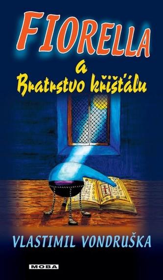 Fiorella a Bratrstvo křišťálu - 2. vydání