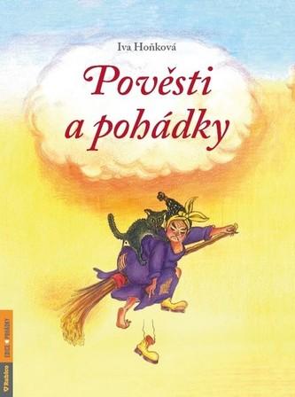 Pověsti a pohádky - Iva Hoňková