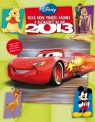 Velká kniha pohádek, hádanek a zajímavostí na rok 2013