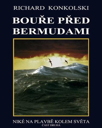 Bouře před Bermudami - Plavby za dobrodružstvím 2