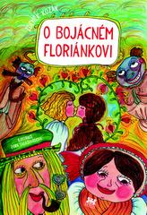 O bojácném Floriánkovi