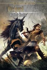 Orcigard - Likarijská trilogie 3 - 2. vydání