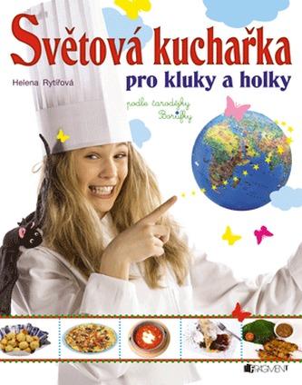 Světová kuchařka pro kluky a holky - Rytířová Helena