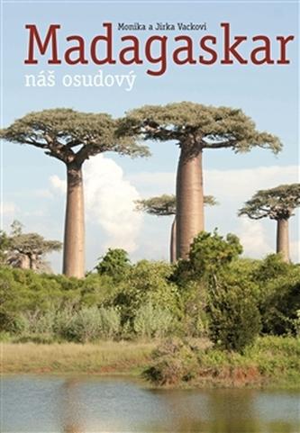 Náš osudový Madagaskar