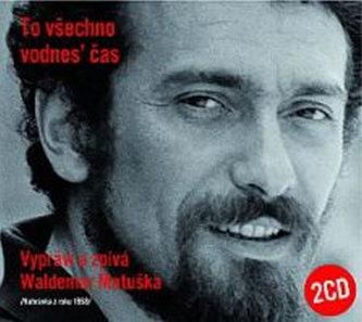 To všechno vodnes' čas - 2CD - Waldemar Matuška