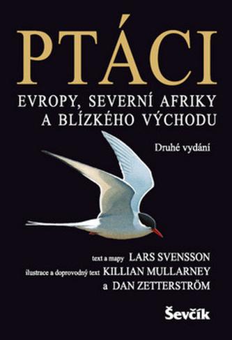 Ptáci Evropy, Severní Afriky, Blízkého východu - 2. vydání