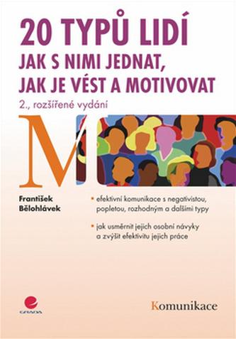 20 typů lidí – jak s nimi jednat, jak je vést a motivovat - 2. vydání
