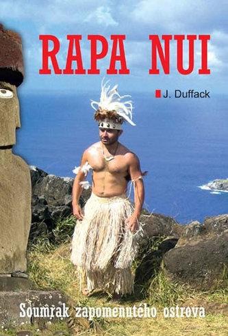 Rapa Nui - Soumrak zapomenutého ostrova