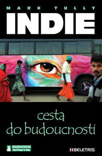 Indie - Cesta do budoucnosti