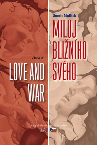 Miluj bližního svého / Love and War - Mulick Sumit