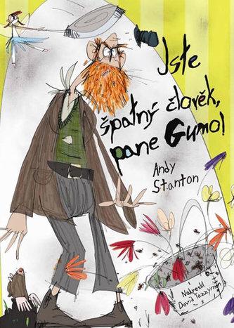 Pan Guma 1 - Jste špatný člověk, pane Gumo!