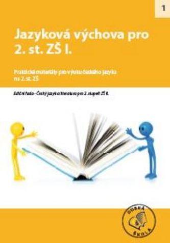 Jazyková výchova pro 2. st. ZŠ I.