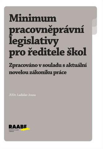 Minimum pracovněprávní legislativy pro ředitele škol