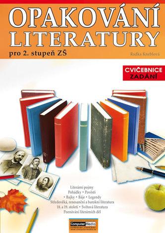 Opakování literatury pro 2. st. ZŠ - Cvičebnice - Zadání