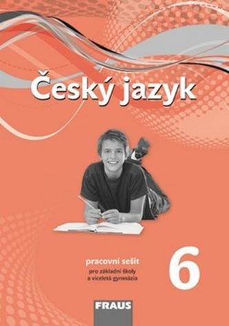 Český jazyk 6 pro ZŠa VG