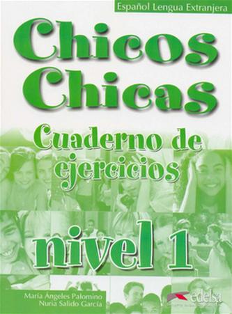 Chicos Chicas 1 - pracovní sešit