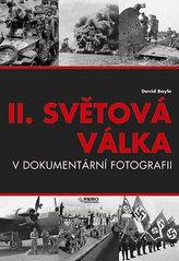 II.světová válka v dokumetární fotografii - 6 vydání