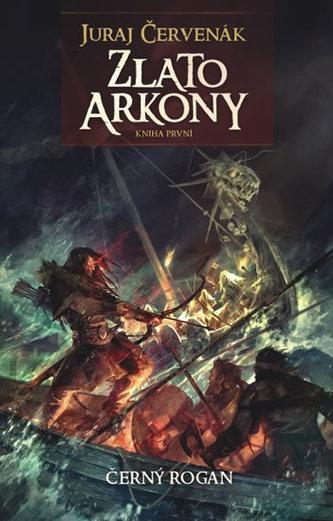 Zlato Arkony - Černý Rogan 1
