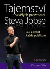 Tajemství skvělých prezentací Steva Jobse - Jak si získat každé publikum