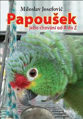 Papoušek – jeho chování od A do Z