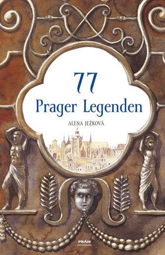 77 Prager Legenden (německy)