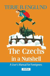 The Czechs in a Nutshell