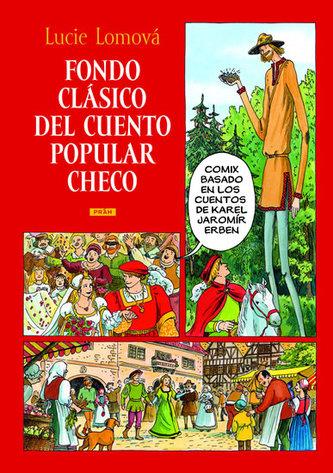 Fondo clásico del cuento popular checo / Zlaté české pohádky (španělsky) - Lucie Lomová