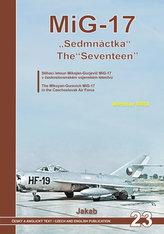 MiG-17 Sedmnáctka - Stíhací letoun Mikojan-Gurjevič MiG-17 v československém vojenském letectvu