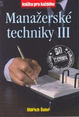 Manažerské techniky III - Oldřich Šuleř