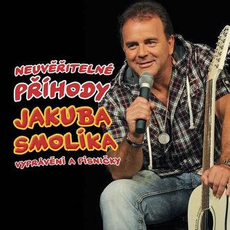 Smolík Jakub - Neuvěřitelné příhody J. Smolíka aneb vyprávění a písničky - CD - Jakub Smolík