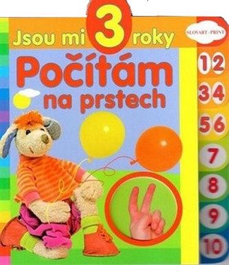 Počítám na prstech - Jsou mi 3 roky