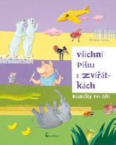 Všichni píšou o zvířátkách (básničky pro děti)