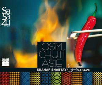 Osm chutí Asie - Shahaf Shabtay a tým SaSaZu