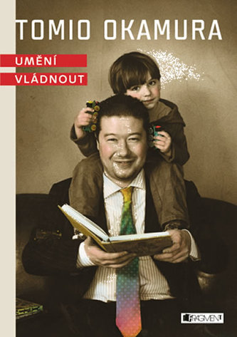 Tomio Okamura – Umění vládnout – audiokniha