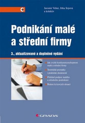 Podnikání malé a střední firmy - 3. vydání