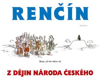 Z dějin národa českého - Vladimír Renčín