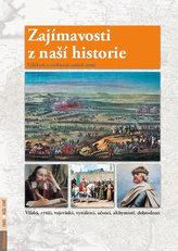 Zajímavosti z naší historie - Události a osobnosti našich zemí