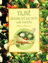 Tajné zeleninové recepty naší babičky