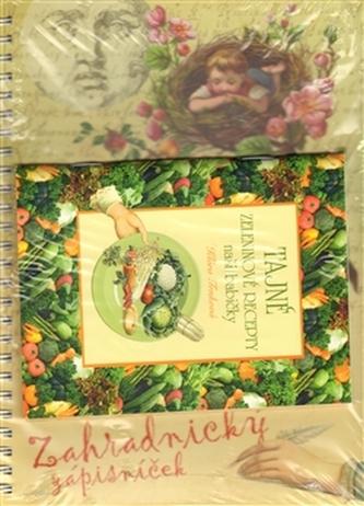 Zahradnický zápisníček 2013 + Tajné zeleninové recepty