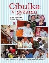Cibulka v pyžamu - Třináct rozhovorů s tuctem veselých odhalení
