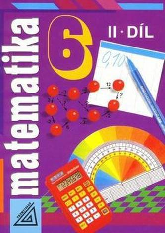 Matematika pro 6 r. ZŠ,2.díl - Alena Šarounová
