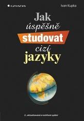 Jak úspěšně studovat cizí jazyky - 2. vydání