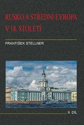 Rusko a střední Evropa v 18. století - II. díl