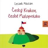 Český Krakov, české Malopolsko