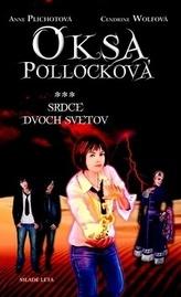 Oksa Pollocková Srdce dvoch svetov