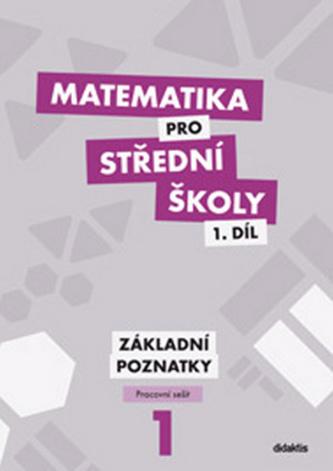 Matematika pro střední školy - Petr Krupka