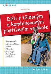 Děti s tělesným a kombinovaným postižením ve škole