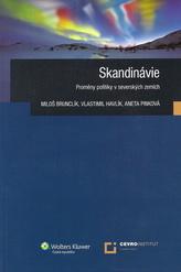 Skandinávie Proměny politiky v severských zemích