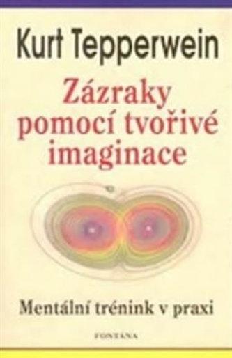 Zázraky tvořivé imaginace